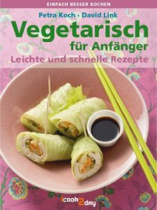 Kochbuch Vegetarisch für Anfänger