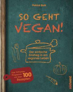 Kochbuch So geht vegan!