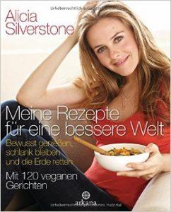 alicia silverstone rezepte
