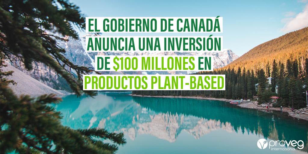 Canada invierte 100 millones en productos plant-based